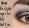 15 Most Easy To Apply Makeup Tips for Hooded Eyes