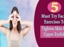 Exercises To Tighten Skin On Upper Eyelids
