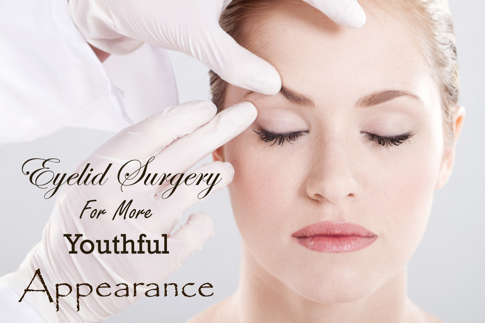 Eyelid Surgery For More Youthful Appearance