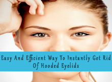 Get Rid Of Hooded Eyelids