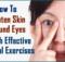 How To Tighten Skin Around Eyes
