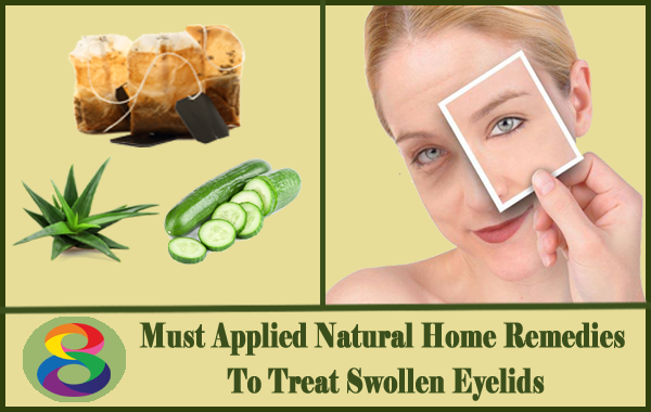 Natural Home Remedies For Swollen Eyelids