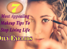 makeup tips to stop living life with oily eyelids