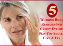 Working Home Remedies For Crepey Eyelids Skin