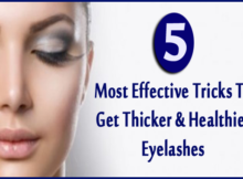 Most Effective Tricks To Get Thicker & Healthier Eyelashes