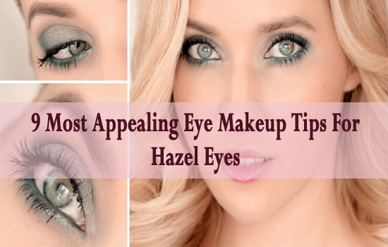 Hazel eye makeup tips