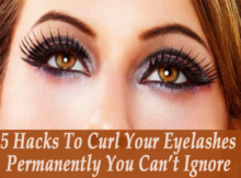 5 Hacks To Curl Your Eyelashes Permanently You Can't Ignore