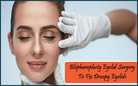 Blepharoplasty Eyelid Surgery To Fix Droopy Eyelids