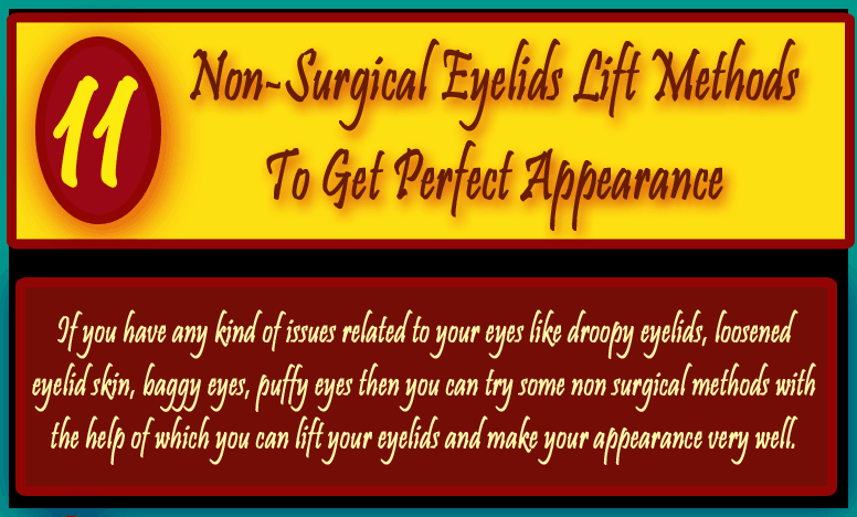 [Infographic]11 Non-Surgical Eyelids Lift Methods To Get Perfect Eyelids