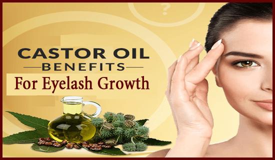 castor oil benefits for eyelash growth